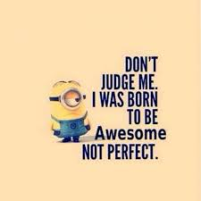 am awesome not perfect